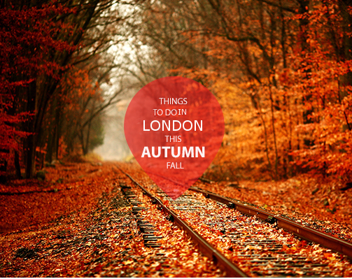 Best things to do in London during Autumn