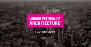 London Festival of Architecture 2016-Event